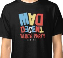 MAD DECENT-BLOCK PARTY Classic T-Shirt