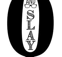 Q & Slay by brelane