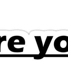 Yes i am Sticker