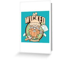 Wicked Nature! Greeting Card