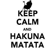 Keep Calm and Hakuna Matata new  Photographic Print