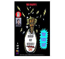 Bird of Steel Comix Cover - Red Bubble -NEW  UNDERGROUND POP ART SERIES! Photographic Print