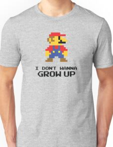 Mario - I Don't Wanna Grow Up Unisex T-Shirt