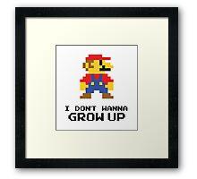Mario - I Don't Wanna Grow Up Framed Print