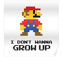 Mario - I Don't Wanna Grow Up Poster