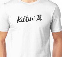 Killin' It 3 - Black Unisex T-Shirt