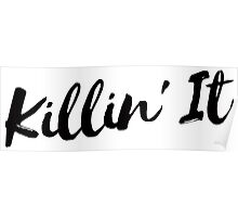 Killin' It 3 - Black Poster