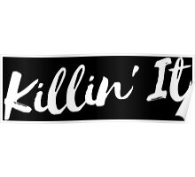 Killin' It 3 - White Poster