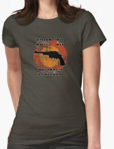 Shoot 'em Womens Fitted T-Shirt
