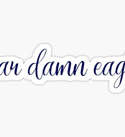 War damn eagle sticker Sticker