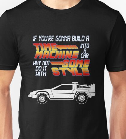 Do it with some Style! Unisex T-Shirt