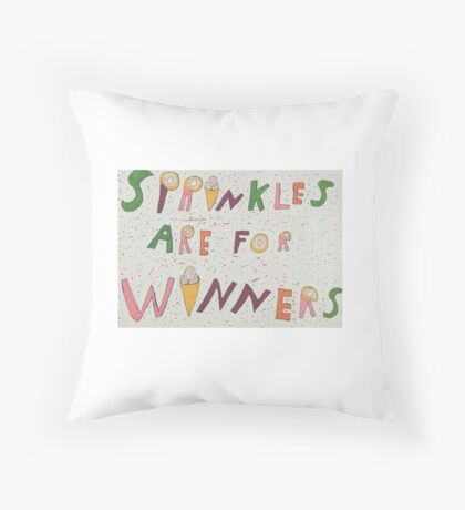 Sprinkles are for winners Throw Pillow