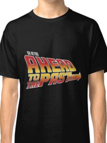 Go Retro - Ahead To The Past Classic T-Shirt