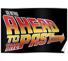Go Retro - Ahead To The Past Poster