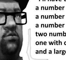 GTA Big Smoke Inspirational Quote  Sticker