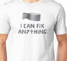 I Can Fix Anything with Duct Tape Unisex T-Shirt