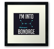 I'm into Hydrogen Framed Print