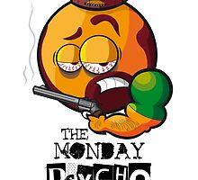 MONDAY PSYCHO by chicoDG