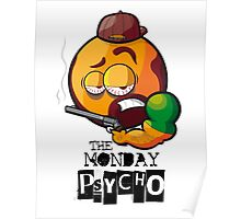 MONDAY PSYCHO Poster