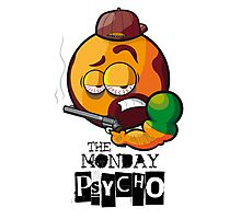 MONDAY PSYCHO Photographic Print