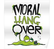 MORAL HANGOVER Poster