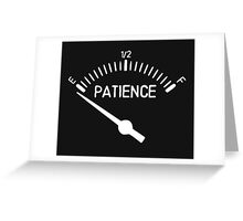 Out of Patience Gas Gauge Greeting Card