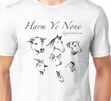 Harm Ye None Unisex T-Shirt