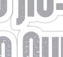 Too Jiu-Jit To Quit Sticker