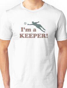 I'm a Keeper Soccer Goalie Unisex T-Shirt