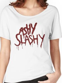 Ash vs The Evil Dead - Ashy Slashy Women's Relaxed Fit T-Shirt