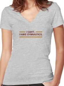 I Can't I Have Gymnastics Women's Fitted V-Neck T-Shirt