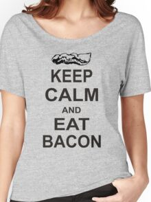 Keep Calm and Eat Bacon T-Shirt Funny Parody Meat TEE Food Pig Hog Breakfast Women's Relaxed Fit T-Shirt
