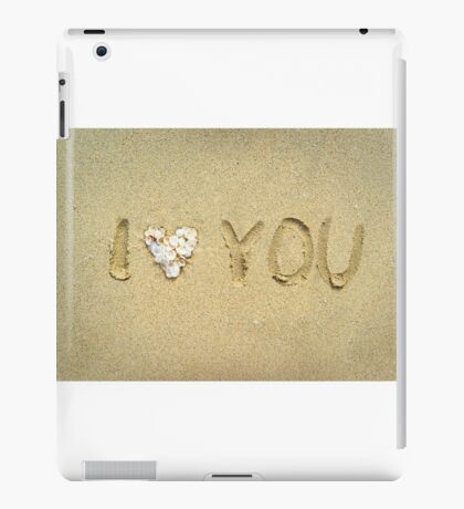I love you written on wet sand on the beach iPad Case/Skin