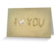 I love you written on wet sand on the beach Greeting Card