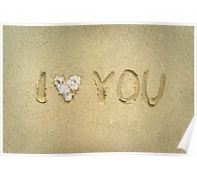 I love you written on wet sand on the beach Poster