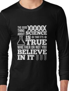 Science Is Not A Liberal Conspiracy T-Shirt T-Shirt Long Sleeve T-Shirt