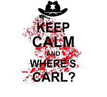 KEEP CALM AND WHERE'S CARL TSHIRT The Walking Zombie TEE APOCALYPES FUNNY Dead Photographic Print