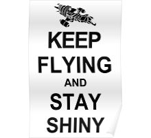Keep Flying and Stay Shiny T Shirt Serenity Firefly Calm Carry Tee Browncoats Poster