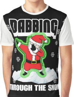 Cute DABBING THROUGH THE SNOW T-SHIRT Funny Santa Has Swag: Dabbin Christmas Shirts Graphic T-Shirt