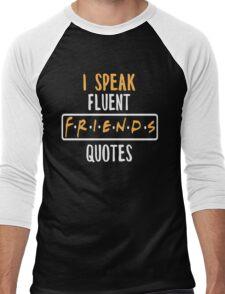 I Speak Fluent Friends Quotes T-shirt - Friend Shirts Men's Baseball ¾ T-Shirt
