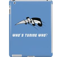 Who's Tuning Who White iPad Case/Skin