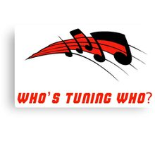 Who's Tuning Who Red Canvas Print