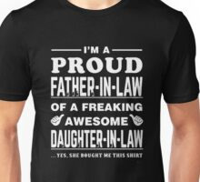 I'm a Proud Father In Law Freaking Awesome Daughter In Law Shirt Unisex T-Shirt