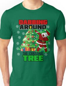 Cute DABBING AROUND THE CHRISTMAS TREE T-Shirt Santa Swag Unisex T-Shirt