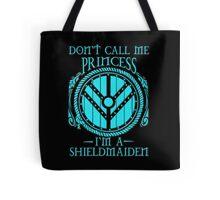i'm a shieldmaiden Tote Bag