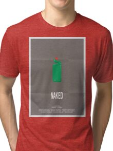 Naked - Minimalist Movie Poster Tri-blend T-Shirt