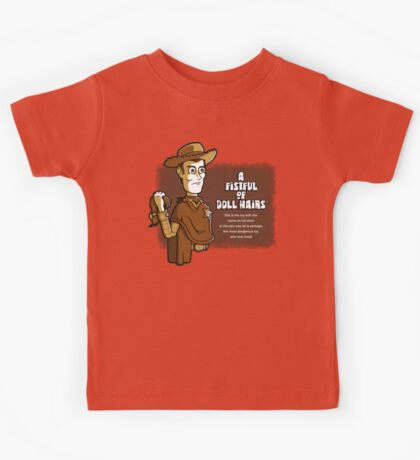 A Fistful of Doll Hairs Kids Tee