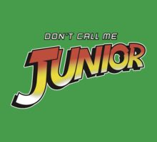 Don't Call Me Junior Kids Clothes