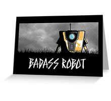 Badass Robot Greeting Card