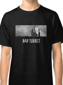 Bad Turret Classic T-Shirt